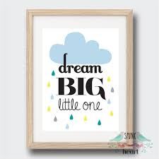 dream big little one wall art print baby nursery kid and