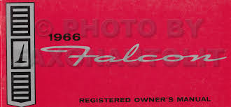 1966 electrical assembly manual fairlane falcon ranchero comet 1966 ford falcon and ranchero owner s manual original canadian