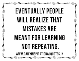 Self Improvement Quotes Fascinating Eventually People Will Realize That Mistakes Are Self Improvement
