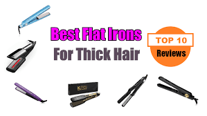 10 best flat irons for thick hair of