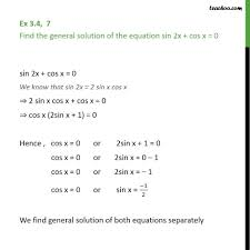 ex 3 4 7 find general solution of sin 2x cos x 0