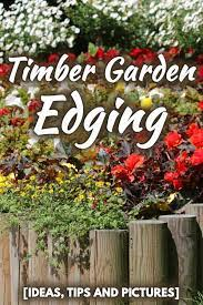 timber garden edging ideas tips and