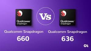 Qualcomm Snapdragon 636 Vs 660 Comparison How Different Are