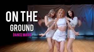 BLACKPINK - `On The Ground' By.Rose MAGIC DANCE   this not a official Dance  Practice - YouTube