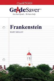 frankenstein essays gradesaver frankenstein mary shelley frankenstein essays