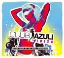 Club Azuli: Ibiza 2007