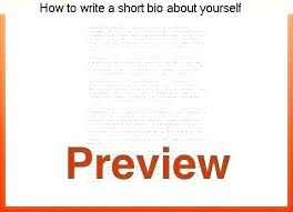 How To Write A Short Bio About Yourself Good Posted Writing