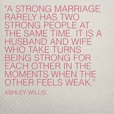 Marriage Quote Classy Marriage Quote On Being Strong When The Other Is Weak Wifely Steps