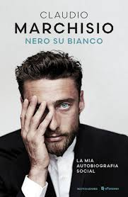 CLAUDIO MARCHISIO - NERO SU BI: Marchisio, Claudio: 9788804663553:  Amazon.com: Books