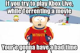 Meme Maker - If you try to play Xbox Live, Your'e gonna have a bad ... via Relatably.com