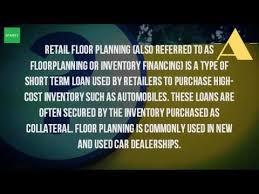 floor plan financing. What Is A Floor Plan Financing? Financing