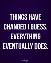 Things Change Quotes Cool The 48 Best Inspirational Quotes About Change And How To Deal With