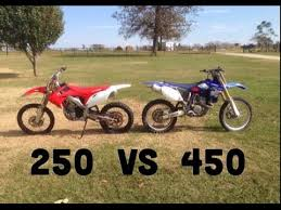 450cc vs 250cc dirt bikes what i prefer and why youtube