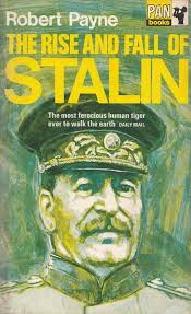 The rise and fall of Stalin: Robert Payne: Amazon.com: Books