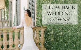 10 backless wedding gowns that won't break the bank bridal shop Wedding Dress Shops Houston 10 backless wedding gowns that won't break the bank promotedpinfeaturedimage wedding dress shops houston tx