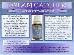Dream Catcher Young Living Inspiration We Used Our YL Points To Get This Oil And Already I Can Say I LOVE