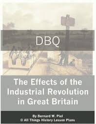 industrial revolution in england victorian alarm  document based question effects of the industrial revolution in great britain