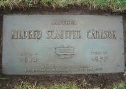 Mildred Olive Stauffer Carlson (1914-1957) - Find A Grave Memorial