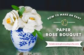 Paper Flower Bouquet In Vase How To Make An Easy Paper Rose Flower