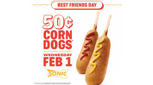 get 50 cent corn dogs at sonic on february 1 2017