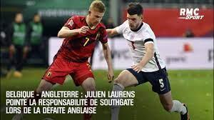 Belgique - Angleterre (2-0) : Julien Laurens pointe la responsabilité de  Southgate lors de la défaite anglaise