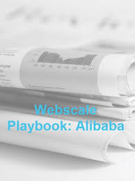Webscale Playbook Alibaba Research And Markets