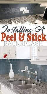 Installing A Glass Tile Backsplash Simple Installing Peel And Stick Backsplash For An Easy Kitchen Upgrade