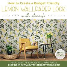 Budget Stencils How To Create A Budget Friendly Lemon Wallpaper Look With