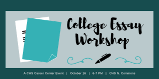 College Essay Writing Workshop Attend A Free College Essay Workshop October 16 Camas