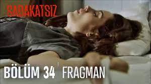 Sadakatsiz 34.Bölüm Fragmanı - YouTube