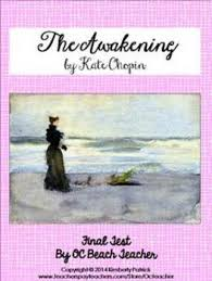 test for the awakening by kate chopin by ocbeachteacher tpt test for the awakening by kate chopin