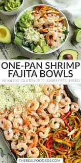 sheet pan shrimp fajitas one pan shrimp fajita bowls the real food dietitians