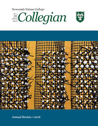 newcomb tulane college the collegian by tulane university newcomb tulane college the collegian 2016 by tulane university issuu