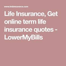 Term Life Insurance Quotes Online Without Personal Information