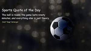 Sports Quote Unique Sports Quote Of The Day 48 Football Soccer Steemit