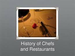 PPT - History of Chefs and Restaurants PowerPoint Presentation, free  download - ID:6518961