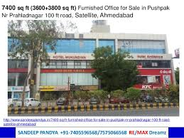 7400 Sq Ft Furnished Office For Sale In Pushpak Prahlad Nagar Nr Sg R