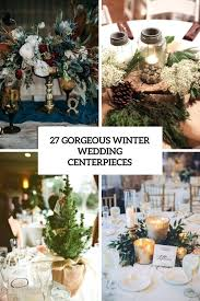 Charming winter centerpieces decoration ideas Flowers Winter Wedding Table Decorations Cute Jorgeeduardoco Winter Wedding Table Decorations Winter Table Decoration Ideas