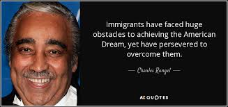 American Dream Quotes Inspiration The American Dream Quotes Extraordinary Charles Rangel Quote