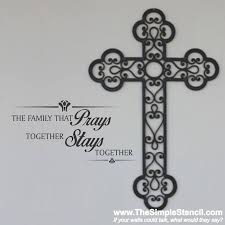 the family that prays together stays together religious wall stencils