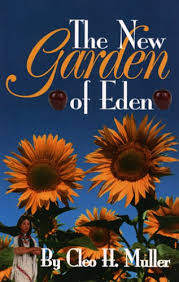 The New Garden of Eden: Cleo H. Muller: 9781585973361: Amazon ...