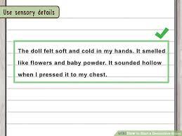 how to start a descriptive essay steps pictures image titled start a descriptive essay step 11