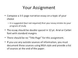 week  ending 14 your assignment bull compose a 3 5 page narrative essay