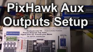 pixhawk aux outputs setup for channels taranis xd xr pixhawk aux outputs setup for 14 channels taranis x9d x8r receiver