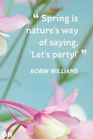 Beautiful Spring Quotes Best of 24 Happy Spring Quotes Sayings About Spring And Flowers