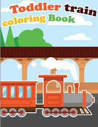 Pypus is now on the social networks, follow him and get latest free coloring pages and much more. Toddler Train Coloring Book Train Coloring Book For Kids Toddlers Activity Books For Preschooler By Gray Kusman Paperback Barnes Noble