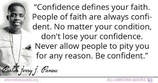 Christian Confidence Quotes Best Of Jerry J Panou Quote About Confidence Faith People No Matter