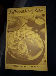 My Favorite Honey Recipes: Mrs. Walter T. Kelley, Ida Kelley: Amazon.com:  Books