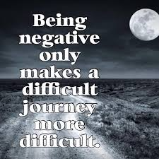Life Is A Beautiful Journey Quotes Best Of Being Negative Only Makes A Difficult Journey More Difficult