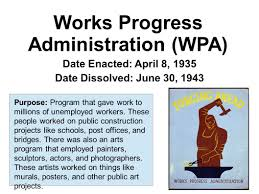 Image result for The WPA shut down in June of 1943